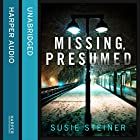 Missing, Presumed Audiobook by Susie Steiner Narrated by Juanita McMahon