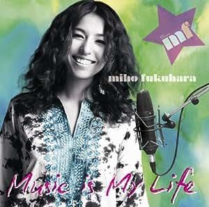 MIHO FUKUHARA - MUSIC IS MY LIFE(regular ed.) by SONY MUSIC