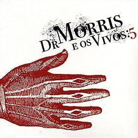 Amazon.com: Para além das capas de jornal: Dr Morris e os