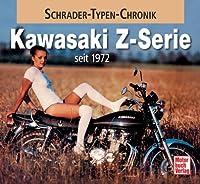 Kawasaki Z-Serie: seit 1972 (Schrader-Ty...