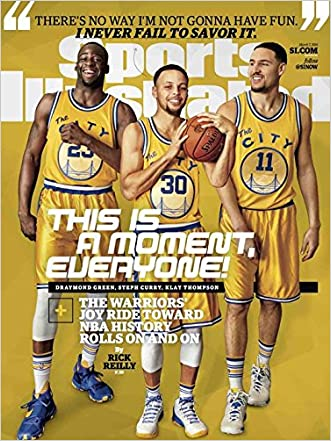 Sports Illustrated March 7, 2016 Draymond Green, Steph Curry, Klay Thompson This is a Moment, Everyone! written by various
