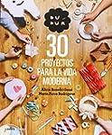 Dudu�. 30 Proyectos Para La Vida Mode...