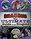 The Ultimate Guide to the Dragons: Gu...