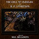 The Call of Cthulhu Audiobook by H. P. Lovecraft Narrated by Neil Hellegers