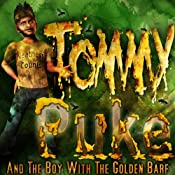 Tommy Puke and the Boy with the Golden Barf: Tommy Puke Adventures, Book 1 | [Robert T. Jeschonek]