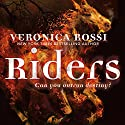 Riders Audiobook by Veronica Rossi Narrated by Dan Bitner