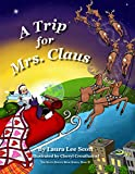 A Trip for Mrs. Claus (The Santa Switch Book 2)