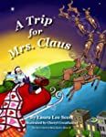 A Trip for Mrs. Claus (The Santa Swit...