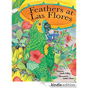 FEATHERS AT LAS FLORES Gossip Children's Picture Book (Fully Illustrated Version)