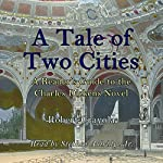 A Tale of Two Cities: A Reader's Guide to the Charles Dickens Novel | Robert Crayola