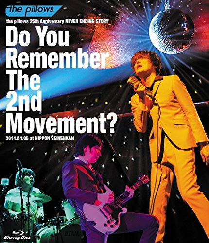the pillows 25th Anniversary NEVER ENDING STORYDo You Remember The 2nd Movement?2014.04.05 at NIPPON SEINENKAN (Blu-ray Disc) avex trax