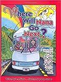 Where Will Nana Go Next?