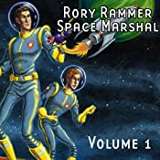 Rory Rammer, Space Marshal, Volume 1 (Dramatized) | [Ron N. Butler]