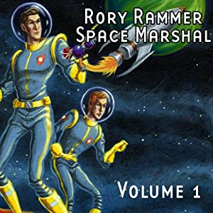Rory Rammer, Space Marshal, Volume 1 (Dramatized) Performance