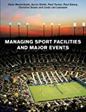 Managing Sport Facilities and Major Events (174114194X) by Westerbeek, Hans