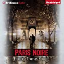 Paris Noire Audiobook by Francine Thomas Howard Narrated by Madisun Leigh