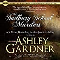 The Sudbury School Murders: Captain Lacey Regency Mysteries, Book 4 (       UNABRIDGED) by Ashley Gardner, Jennifer Ashley Narrated by James Gillies