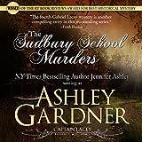 The Sudbury School Murders: Captain Lacey Regency Mysteries, Book 4
