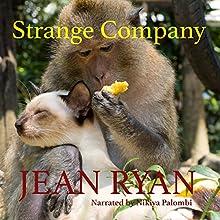 Strange Company | Livre audio Auteur(s) : Jean Ryan Narrateur(s) : Nikiya Palombi