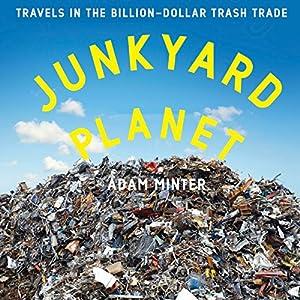 Junkyard Planet Audiobook
