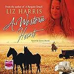 A Western Heart | Liz Harris