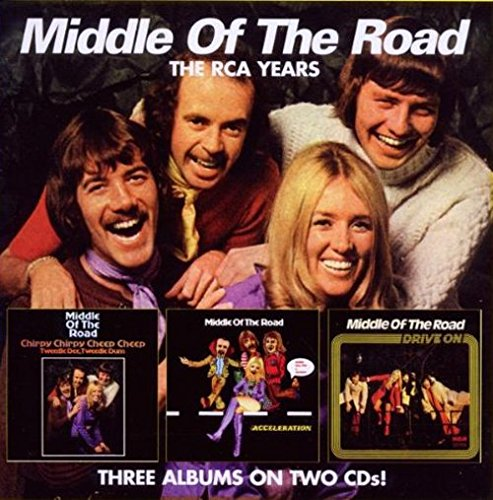 Middle of the Road - The RCA Years (CD1): Chirpy Chirpy Cheep Cheep - Zortam Music