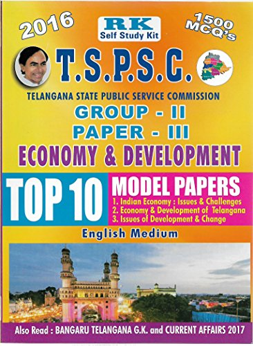 TSPSC GROUP-II Paper-III Economy and Development Top 10 Previous Papers RKP