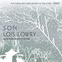 Son Audiobook by Lois Lowry Narrated by Bernadette Dunne