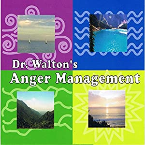 Dr. Walton's Anger Management | [Dr. James Walton]