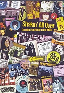 Shakin All Over: Canadian Pop Music in the 1960s