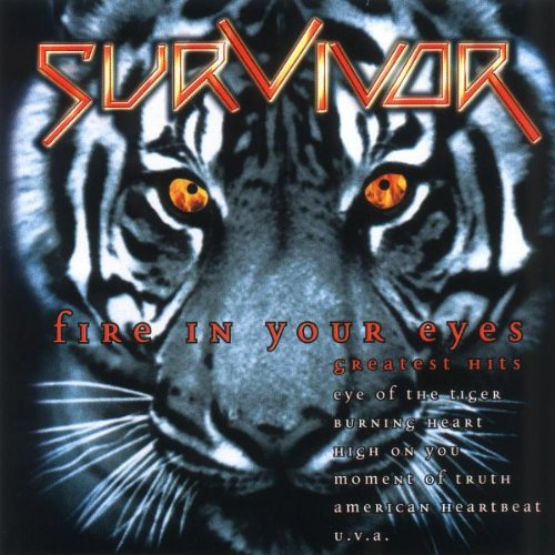 Survivor - Fire in Your Eyes-Greatest Hits - Zortam Music