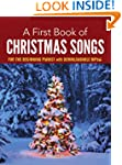 A First Book of Christmas Songs for t...