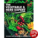 The Vegetable &amp; Herb Expert: The world's best-selling book on vegetables &amp; herbs