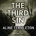 The Third Sin Audiobook by Aline Templeton Narrated by Lesley Mackie