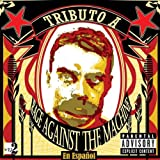 Tribute a Rage Against the Machine...En Espanol [Explicit]