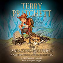 The Amazing Maurice and his Educated Rodents: Discworld Book 28, (Discworld Childrens Book 1) | Livre audio Auteur(s) : Terry Pratchett Narrateur(s) : Stephen Briggs