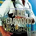 Hotshot: Buchanan-Renard, Book 11 (       UNABRIDGED) by Julie Garwood Narrated by Amy McFadden