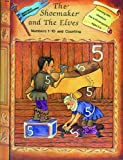 img - for Shoemaker & the Elves Numbers (Learning with Literature (Edcon)) book / textbook / text book