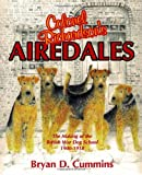img - for Colonel Richardson's Airedales: The Making of the British War Dog School, 1900-1918 book / textbook / text book