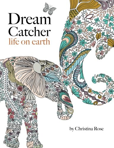 Dream Catcher: powerful & inspiring colouring book celebrate beauty of nature