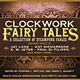 img - for Clockwork Fairy Tales: A Collection of Steampunk Fairy Tales book / textbook / text book