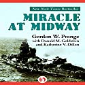 Miracle at Midway (       UNABRIDGED) by Gordon Prange, Donald M. Goldstein, Katherine V. Dillon Narrated by Dennis Holland