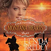 Montana Hearts: Echo Canyon Brides, Book 6 | Linda Bridey
