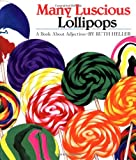 Many Luscious Lollipops (0448031515) by Heller, Ruth