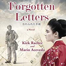 Forgotten Letters Audiobook by Kirk Raeber, Mario Acevedo Narrated by Eric Martin Reid