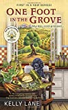 One Foot in the Grove: An Olive Oil Grove Mystery (An Olive Grove Mystery)