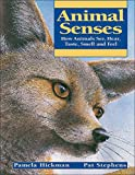 img - for Animal Senses: How Animals See, Hear, Taste, Smell and Feel (Animal Behavior) book / textbook / text book