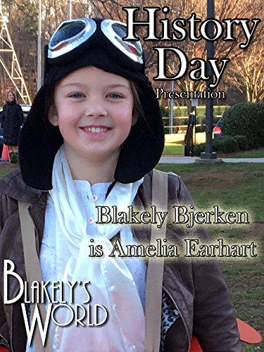Blakely Bjerken is Amelia Earhart
