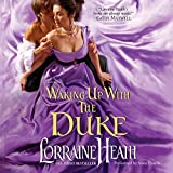 Waking Up with the Duke (London S Greatest Lovers)