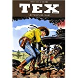 Tex, Tome 8 : Le train blind�par Antonio Segura